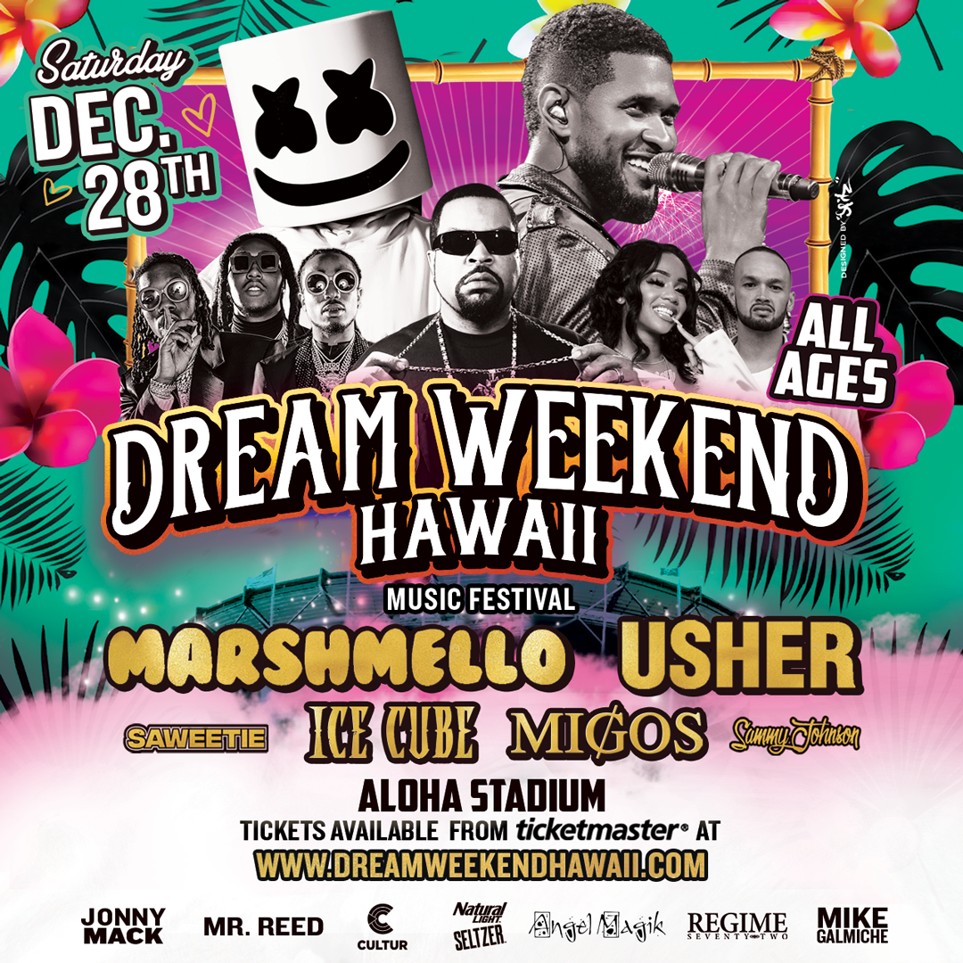Dream Weekend Hawaii feat Marshmello Usher and More